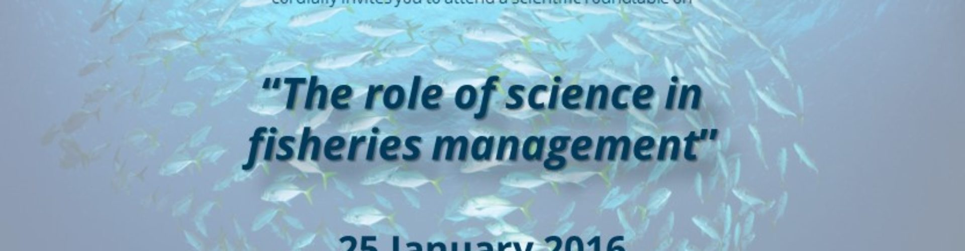 The role of science in fisheries management